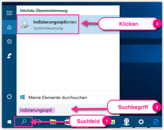 Windows 10 Indizierungsoptionen öffnen