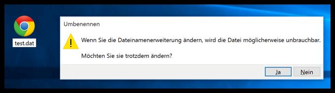Windows 10 Warnung Dateinamenerweiterung ändern macht Datei unbrauchbar