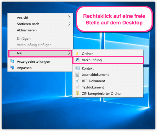 Windows 10 Desktop Verknüpfung erstellen