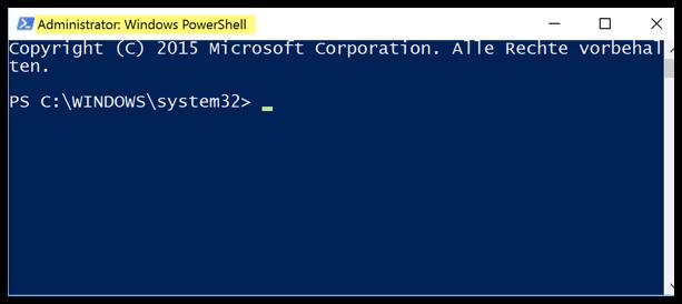Windows 10 PowerShell ist mit Admin-Rechten geöffnet