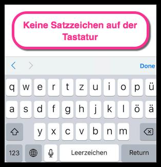 iPhone Keine Satzzeichen auf der Tastatur