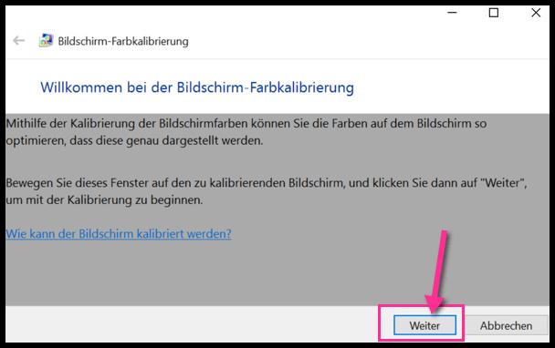 Windows 10 Farben Kalibrierung Schritt 1